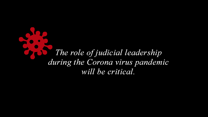 Judicial leadership in the time of COVID-19