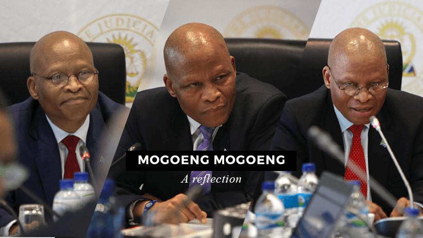 Mogoeng Mogoeng – A Reflection